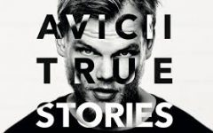 Avicii: True Stories tells the story of a legend
