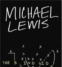 The Blind Side by Michael Lewis combines a biographical narrative with sports elements.