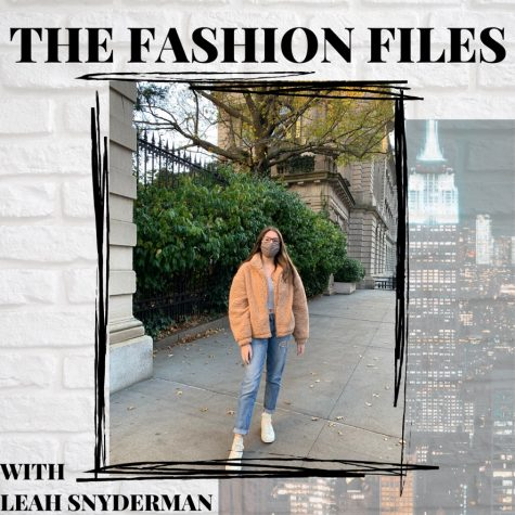 "Leah Snyderman writes on all things fashion from industry updates, to collection reviews, to style tips in her column ""The Fashion Files."""