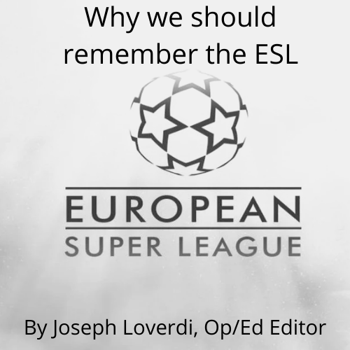 Why we should never forget the European Super League